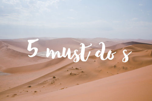 Die 5 Must Do's in Namibia